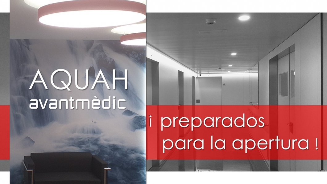 AQUAH Avantmèdic preparados para la apertura