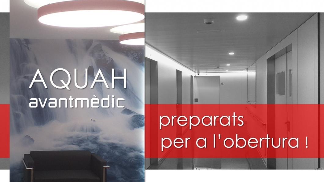 AQUAH Avantmèdic preparats per a l'obertura